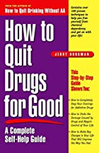 How to Quit Drugs for Good: A Complete…