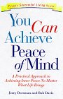 You Can Achieve Peace of Mind: Achieving…
