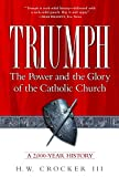 Crocker, H. W.: Triumph: The Power and the Glory of the Catholic Church, a 2,000-Year History
