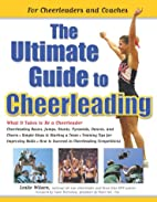 The Ultimate Guide to Cheerleading: For…