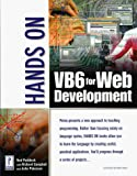 Rob Paddock: Hands on VB6 for Web Development
