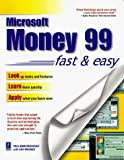 Marchesseault, Paul: Microsoft Money 99 Fast and Easy