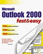 Outlook 2000 Fast & Easy (Fast & Easy…