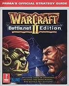 WarCraft II Battle.net Edition: Prima's…