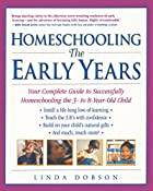 Homeschooling: The Early Years: Your…