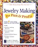 Nerius, Maria Given: Jewelry Making for Fun & Profit