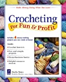 Darla Sims: Crocheting For Fun & Profit