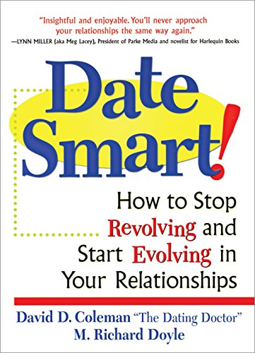 date-smart-how-to-stop-revolving-and-start-evolving-in-your-relationships