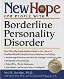 Bockian, Neil R.: New Hope for People With Borderline Personality Disorder: Your Friendly, Authoritative Guide to the Latest in Traditional and Complementary Solutions