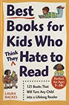 Best Books for Kids Who (Think They) Hate to…