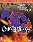 Prima Publishing Staff: Ogre Battle 64 : Person of Lordly Caliber