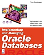 Implementing and Managing Oracle Databases…