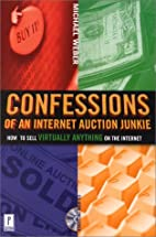 Confessions of an Internet Auction Junkie:…