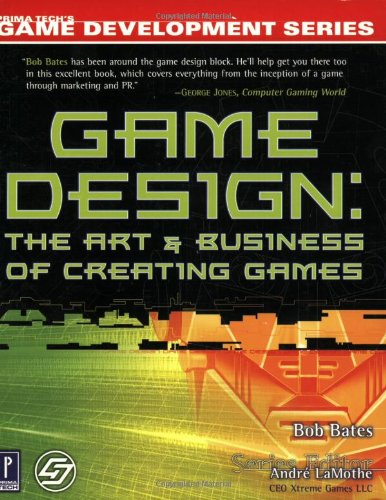 game-design-the-art-and-business-of-creating-games-prima-techs-game-development