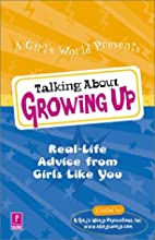 Talking About Growing Up by J. Christine…