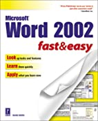 Microsoft Word 2002 Fast & Easy by Diane…