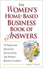 The Women's Home-Based Business Book of…