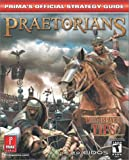 Prima Temp Authors Staff: Praetorians: Prima's Official Strategy Guide