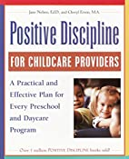 Positive Discipline for Childcare Providers:…