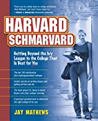 Harvard Schmarvard: Getting Beyond the Ivy…