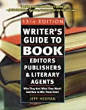 Herman, Jeff: Writer's Guide to Book Editors, Publishers, and Literary Agents, 2003-2004 : Who They Are! What They Want! And How to Win Them Over!