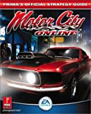 Prima Temp Authors Staff: Motor City Online: Prima's Official Strategy Guide