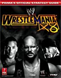 Prima Publishing Staff: WWE WrestleMania X8