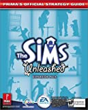 Cohen, Mark: The Sims: Unleashed (Prima's Official Strategy Guide)
