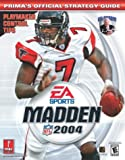 Cohen, Mark: Madden NFL 2004 (Prima's Official Strategy Guide)
