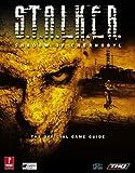 Birlew, Dan: S.T.A.L.K.E.R.: Shadow of Chernobyl (Prima Official Game Guide)