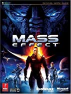 Mass Effect: The Official Strategy Guide by…