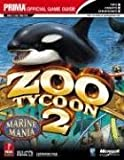 Cohen, Mark: Zoo Tycoon 2: Marine Mania (Exp Pak 1) (Prima Official Game Guide)
