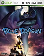Blue Dragon: Prima Official Game Guide…