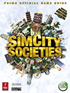 SimCity Societies: Prima Official Game Guide…