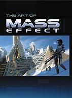 The Art of Mass Effect by Dan Birlew