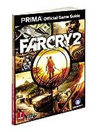 Far Cry 2: Prima Official Game Guide (Prima…
