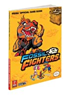 Fossil Fighters: Prima Official Game Guide…