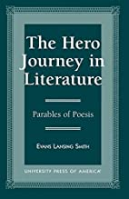 The Hero Journey in Literature by Evans…
