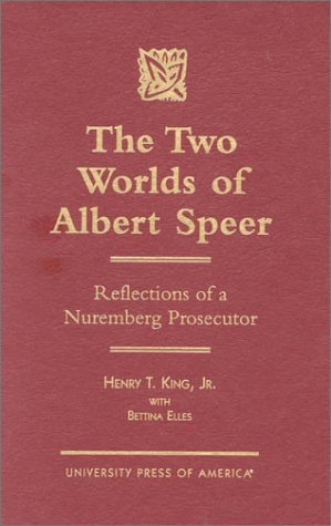 the-two-worlds-of-albert-speer-reflections-of-a-nuremberg-prosecutor