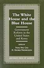 The White House and the Blue House by Yong…