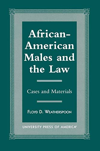 african-american-males-and-the-law-cases-and-material