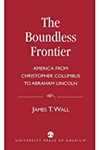 The Boundless Frontier: America From…