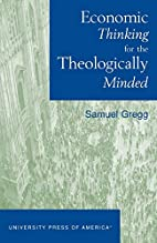 Economic Thinking for the Theologically…