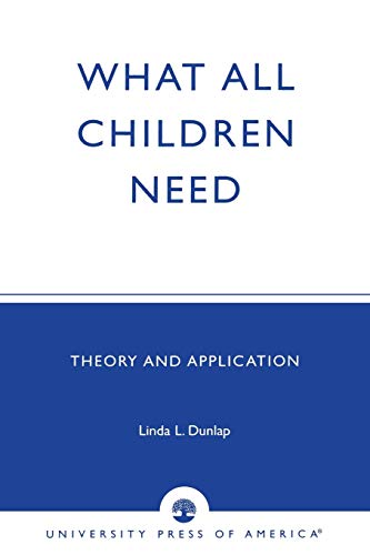 what-all-children-need-theory-and-application