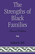 The strengths of Black families by Robert B.…