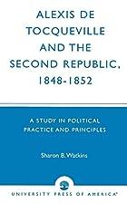 Alexis de Tocqueville and the Second…