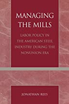 Managing the Mills: Labor Policy in the…