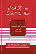 Image of the Singing Air: Presence and…