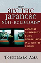 Why Are the Japanese Non-Religious? Japanese…