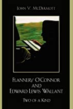 Flannery O'Connor and Edward Lewis Wallant:…